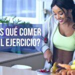 ¿Qué comer antes de hacer ejercicio?