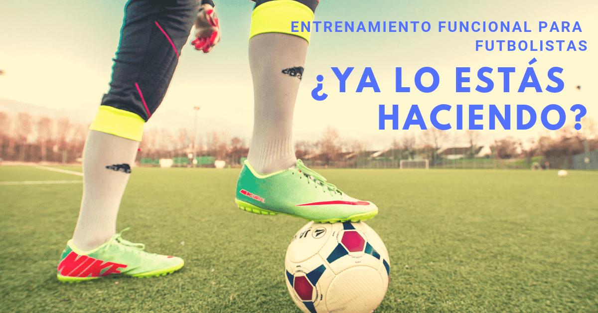 Entrenamiento funcional para futbolistas, beneficios y tips
